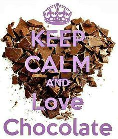 I do love chocolate, Yes I do :)
