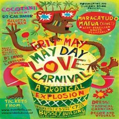Mayday Love Carnival at Bussey Building, 133 Rye Lane, London, SE15 4UJ, UK on May 01, 2015 to  May 02, 2015 at 10:00pm to 5:00am, Movimientos & Jukebox Baloo present: Mayday Love Carnival   The Love Carnival crew return to after February's sell out with another tropical explosion to blow the roof off the Bussey Building,  Category: Nightlife  Price: Early bird £5  Artists: Cocotaxi, Maracatudo Mafua, DJ Cal Jader, Selecta Madmax, Carnibal Records, DJ Inko, Larry SKG