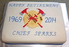 Fire department Retirement Cake.