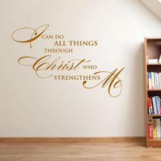 Christian Vinyl Wall Art | I can do all things through Christ who