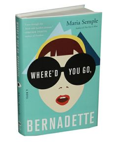 Where'd you go, Bernadette? I'd heard of Maria semple, picked up book as it was in waterstones book club, it's brilliant! I Love Books, Good Books, Books To Read, Book Club Reads, Book Club Books, Up Book, Book Nerd, Reading Lists, Book Lists