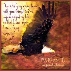 PSALMS 103:5 THE PASSION TRANSLATION