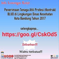 Penerimaan Tenaga Ahli Profesi (Kontrak) BLUD di Lingkungan Dinas Kesehatan Kota Bandung Tahun 2017  Selengkapnya klik http://bit.ly/2n7W6Xa  Salam.
