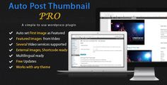 Auto Post Thumbnail PRO . Auto Post Thumbnail PRO is a plugin to generate Featured Image (AKA Post Thumbnail) from first image in a post or any custom post type content. The plugin will also create thumbnails from several popular Video services if it finds a Video embedded in the
