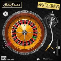 Statik Selektah - What Goes Around...