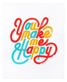 You Make Me Happy – Erik Marinovich – Friends of Type
