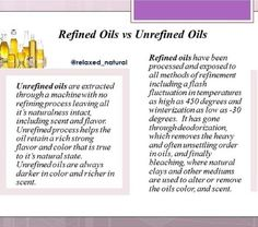Refined vs Unrefined Oils