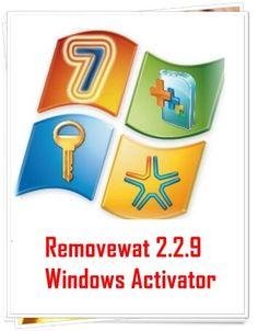 Removewat 2.2.9 Windows Activator Full Version Free Download for windows 7 activation of all versions such Basic, Professional, Ultimate, Home & Enterprise.