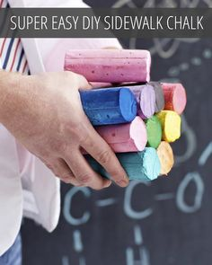 Super Easy DIY Sidewalk Chalk! I don't exactly have all these ingredients lying around, but it's a good idea.