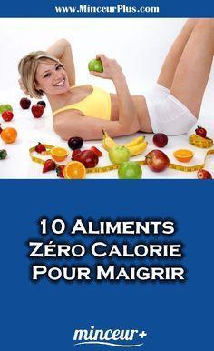 10 Aliments Zéro Calorie Pour Maigrir