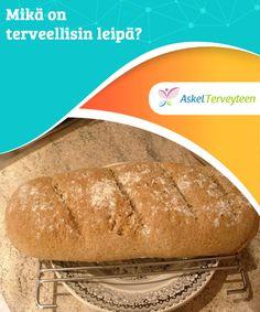 Mikä on terveellisin leipä?   Leipä ja viljat ovat #oleellinen osa #terveellistä ja tasapainoista #ruokavaliota.  #Terveellisetelämäntavat