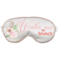 Looking for fun favors or game prizes at your bachelorette party? Our Wake Me For Brunch Floral Sleep Mask will let everyone know how long you intend to sleep in style!