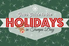2014 Guide to Holiday Events in Tampa Bay: Parades, Tree Lightings, Ice Skating, Pictures with Santa & More! | Tampa Bay Moms Blog