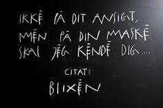 Karen Blixen. FROM: TENKA GAMMELGAARDhttp://tenkagammelgaard.blogspot.dk