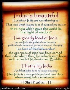 India is beautiful. ~ Shri Prashant #ShriPrashant #Advait #Upanishads #Buddha #beautiful #love #real #truth #intelligence #understanding #spirituality Read at:- prashantadvait.com Watch at:- www.youtube.com/c/ShriPrashant Website:- www.advait.org.in Facebook:- www.facebook.com/prashant.advait LinkedIn:- www.linkedin.com/in/prashantadvait Twitter:- https://twitter.com/Prashant_Advait