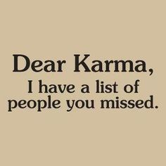 Yes, Karma indeed. You have dropped the ball. Funny Karma Quotes, Cute Quotes, Best Quotes, Favorite Quotes, Karma Sayings, Life Sayings, Famous Quotes, Short Quotes, Random Sayings