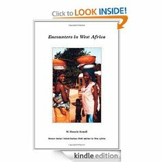 Encounters in West Africa by Hossein Kamali. $7.55. 172 pages. Publisher: Trafford Publishing (July 6, 2006)