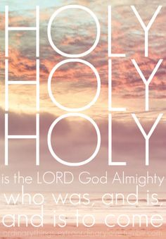 laughingwithpeace2: With all creation I sing, praise to the King of Kings!    (via themostgreatestislove)    Holy Holy Holy is the Lord God Almighty!