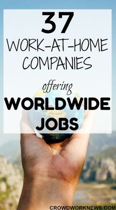 37 Work-at-Home Companies Offering Worldwide Jobs Finding worldwide work-at-home jobs is a big task. If you are looking for global jobs, then you need to check out this list of international work-at-home companies. Home Based Jobs, Work From Home Companies, Online Jobs From Home, Work From Home Opportunities, Work From Home Tips, Home Jobs, Business Opportunities, Earn Money From Home, Earn Money Online