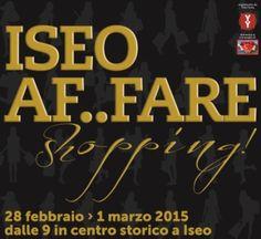 ISEO AFFARE SHOPPING. IN CENTRO A ISEO SALDI, MUSICA E GIOCOLERIA ;)