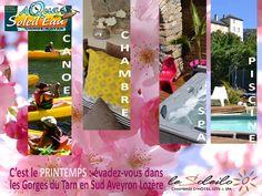 C'est le PRINTEMPS, évadez-vous au SOLEILO en chambre d'hôte en Sud Aveyron Lozère : charme et insolite, bien-être et spa, loisirs et canoë à la découverte des paysages vastes et préservé des Gorges du Tarn. Vivez une expérience totalement dépaysante et déconnectée : chambre avec spa privatif et hammam, chambre familiale, chambre romantique pour 2, piscine  LE SOLEILO, chambres d'hôtes  www.lesoleilo.com - tel : 06 22 84 61 00 - 06 24 06 80 54 CANOE AQUA SOLEIL EAU  www.canoe-soleileau.com