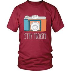 If your passion is Photography then this Stay Focused is for you! Check more cool Photography related products here. If you want different color, style or have idea for design contact us support@teeli