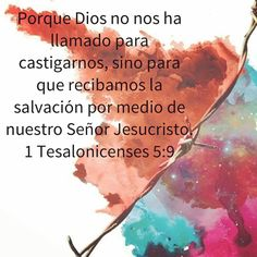 1 Tesalonicenses 5.9 Blessing, 1 Thessalonians, Jesus Christ, Dios, Words