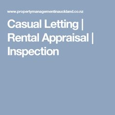 Casual Letting | Rental Appraisal | Inspection
