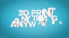 3D Print Anything Anywhere with 3D Hubs and Thingiverse