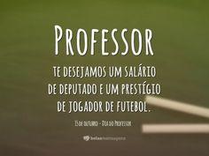 Frases Dia do Professor - Belas Mensagens