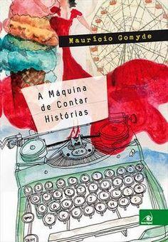 http://www.lerparadivertir.com/2014/07/a-maquina-de-contar-historias-mauricio.html