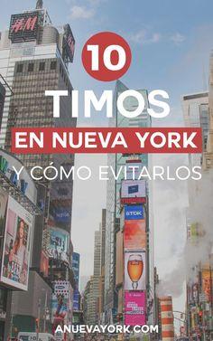 Los timos más comunes en Nueva York, y cómo puedes evitarlos. ¡Lee estos consejos para que no te engañen! #NuevaYork