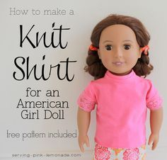 Serving Pink Lemonade: How to Sew a Shirt for an 18 Inch Doll - Free Pattern…
