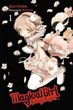 Magical Girl Raising Project, Vol. 1 (light novel) (Magical Girl Raising Project (light novel))