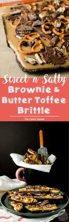 Sweet & Salty Brownie & Butter Toffee Brittle - Chewy chocolate brownie brittle, coated with an addictive Crunchy buttery toffee layer and then sprinkled with salt, salted pretzel pieces, chocolate and potato chips! Easy, customizable and makes for an excellent gift during the holiday season too!  Holiday Gifts | Edible Gifts | Chocolate | Sweet and Salty | Brownies | Butter Toffee | Toffee Bark | Brittle | Recipe via theflavorbender.com via @theflavorbender