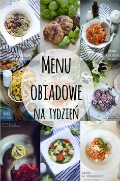 Menu obiadowe na tydzień Family Meals, Kids Meals, Tasty, Yummy Food, Cooking Recipes, Healthy Recipes, Frugal Meals, Finger Foods, Meal Prep
