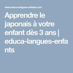 Apprendre le japonais à votre enfant dès 3 ans | educa-langues-enfants