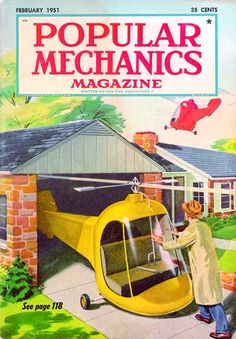 Here's Your Helicopter Coupe / Popular Mechanics magazine, Feb. 1951 / Thomas E. Stimson, Jr. / This cover illustration shows the Hiller Hornet