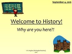 'Why study history?' lesson. Students investigate reasons for studying history…
