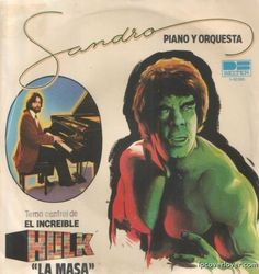 """El Incredible HULK"" / ""La Masa""   By Sandro on Belter Records (Spain)"