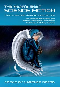 Currently reading (Aug, 2015): The Year's Best Science Fiction: Thirty-Second Annual Collection - Gardner Dozois