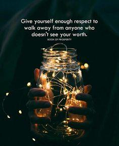 Have enough self-respect!
