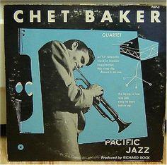 Chet Baker Quartet (Pacific Jazz PJLP-3).
