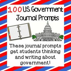100 U.S. Government Journal Prompts | by Mr Bowyer's Social Studies Showroom | $2.00