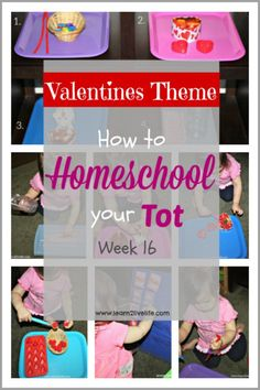 How to Homeschool your Tot - Valentines Theme
