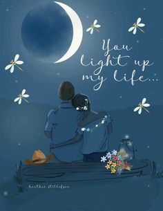 """""""You Light Up My Life."""" by Heather Stillufsen, Rose Hill Design Sweet Night, Hello Weekend, Marriage Relationship, Marriage Advice, Relationships, Islam Marriage, Love My Husband, Romantic Quotes, Romantic Cards"""