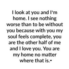 Love Quotes For Him & For Her :Hopeless Romantic Love Quotes Love Quotes For Her, Cute Love Quotes, Quotes To Live By, You Complete Me Quotes, Love Quotes For Him Romantic, Couple Quotes, My Better Half Quotes, Blessed Love Quotes, Thoughts