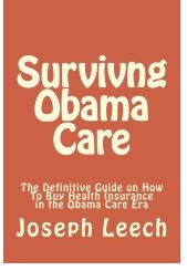 It's here... and to my knowledge, there's no other publication like it. It's needed because you need time to prepare for your action. You do NOT have to take Obama Care and there's one section alone to teach you options that still give medical cost protection. Get this information now.      About the author:  Joseph V Leech is an active and practicing health insurance broker licensed in 8 key states and representing many major carriers in the Major Medical area, Short term field as well as…