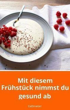 Gesund Abnehmen mit diesem Frühstück | eatsmarter.de