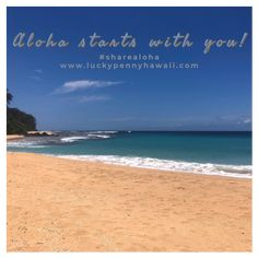 Aloha starts with you! Give from your ❤️. Maui, Hawaii, Lucky Penny, Paradise, Island, Beach, Water, Outdoor, Gripe Water